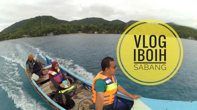 Vlog Jaman Now di Pantai Iboih Sabang